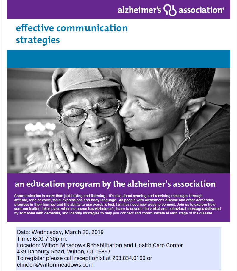 alzheimer's association education program on communication strategies with people with Alzheimer's Disease or dementia.
